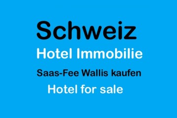 Wallis Immobilie Saas-Fee Hotel