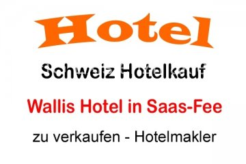 Walliser Alpen Saas-Fee Kauf Hotel Restaurant | EfG 11633-R, 3906 Saas-Fee, Sveits